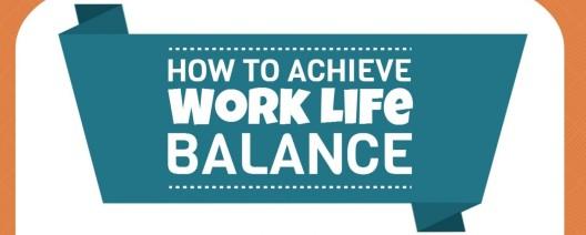 how-to-achieve-work-life-balance_5347586c17913_w15001