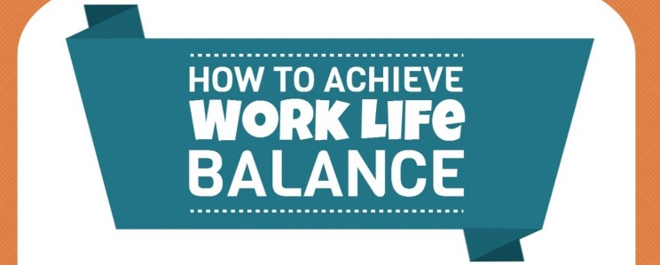 how-to-achieve-work-life-balance_5347586c17913_w15001