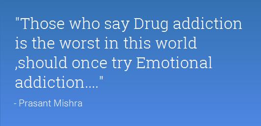 Emotional Addiction
